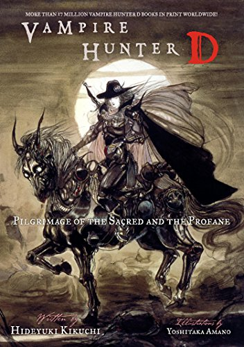 Vampire Hunter D Volume 6: Pilgrimage of the Sacred and the Profane (English Edition)