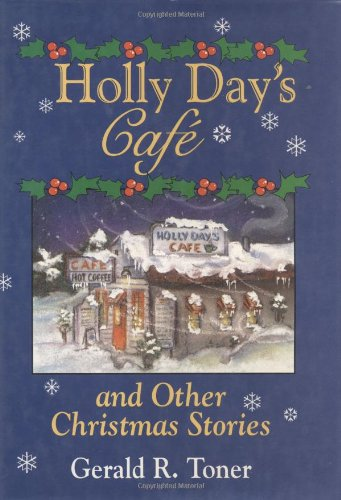 Holly Day's Café and Other Christmas Stories