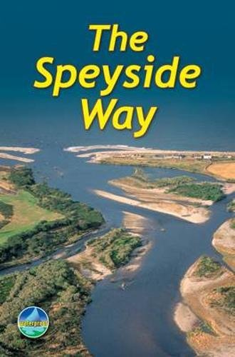 Preisvergleich Produktbild The Speyside Way (Rucksack Readers)