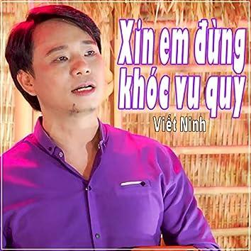 Xin Em Dung Khoc Vu Quy