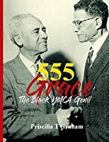 555 Grace: The Black YMCA Genii