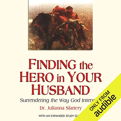 Finding the Hero in Your Husband audiobook cover art