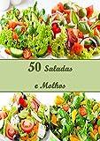 Receitas de Saladas com Molhos (Livro de Receitas)