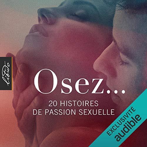 Couverture de Osez... 20 histoires de passion sexuelle