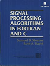 Signal Processing Algorithms in Fortran and C (Prentice-Hall Signal Processing Series)