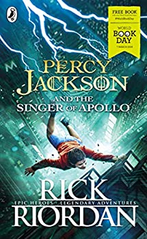 Percy Jackson and the Singer of Apollo: World Book Day 2019 - Book #5.5 of the Percy Jackson and the Olympians