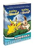 Pokémon: Let's Go, Pikachu/Eevee! Guía oficial de entrenador y Pokédex
