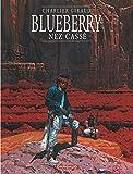 Blueberry, tome 18 - Nez cassé