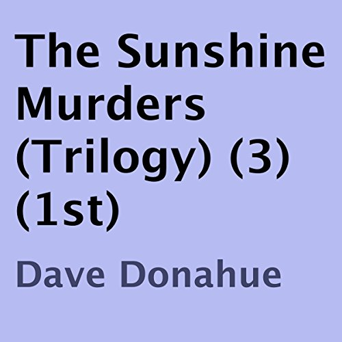 The Sunshine Murders: Book 1 cover art