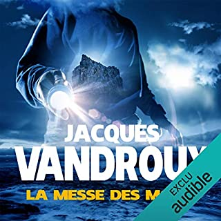 La messe des morts                   De :                                                                                                                                 Jacques Vandroux                               Lu par :                                                                                                                                 Jean-Christophe Lebert                      Durée : 17 h et 1 min     54 notations     Global 4,4