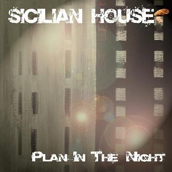 Plan in the Night