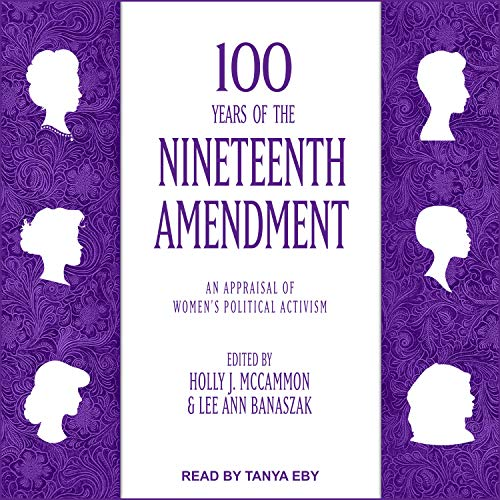 100 Years of the Nineteenth Amendment audiobook cover art