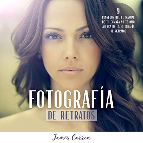 Fotografía De Retratos [Photograph of Portraits] audiobook cover art