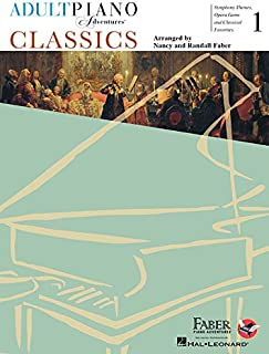 Adult Piano Adventures - Classics Book 1: Symphony Themes, Opera Gems and Classical Favorites