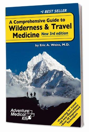 Comprehensive Guide to Wilderness & Travel Medicine