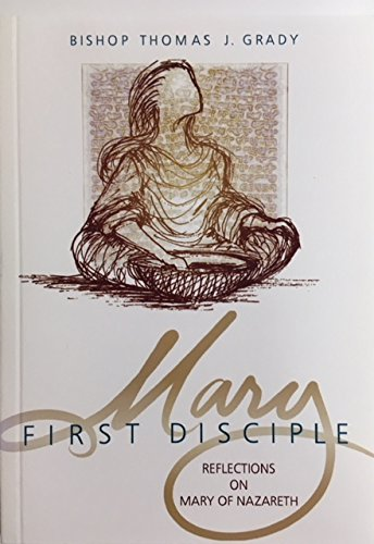Title: Mary first disciple Reflections on Mary of Mazaret