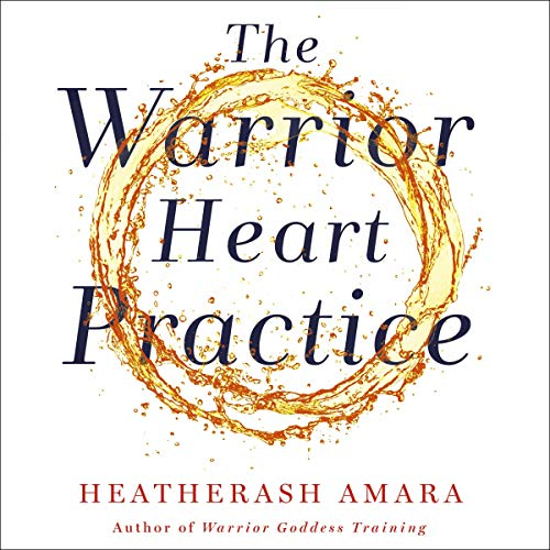 The Warrior Heart Practice Titelbild