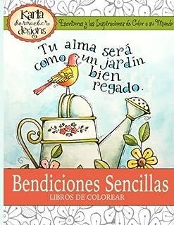 Bendiciones Sencillas el Libro de Colorear: Escrituras y Las Inspiraciones de Color a La Mundo (Spanish Edition)