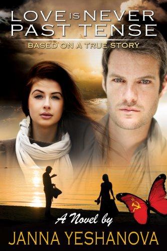 Book: Love Is Never Past Tense... by Janna Yeshanova