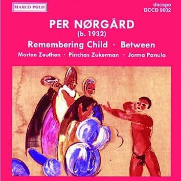 Norgard: Viola Concerto, 'Remembering Child' / Between