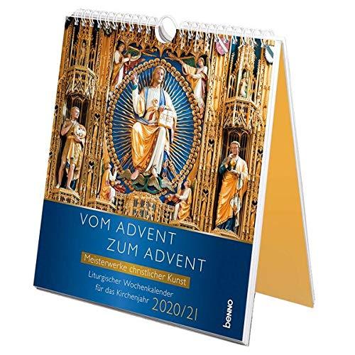 Vom Advent zum Advent 2020/2021: Meisterwerke christlicher Kunst – Liturgischer Wochenkalender für das Kirchenjahr