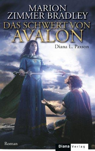 Das Schwert von Avalon: Roman