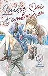 Laisse-moi t'embrasser - tome 2 par Nakashima
