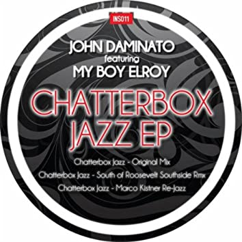 Chatterbox Jazz feat. My Boy Elroy