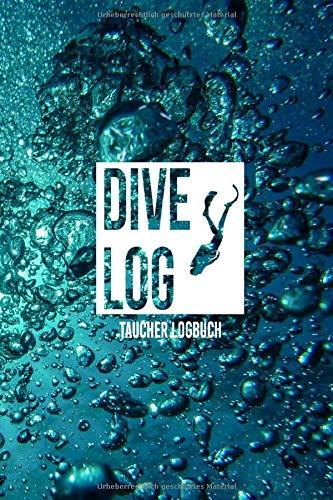 Dive Log: Logbuch für Taucher | A5 Format | 120 Tauchgänge | Geschenkidee | Gerätetauchen