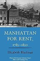 Manhattan for Rent, 1785-1850