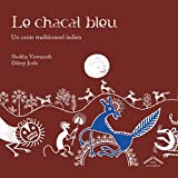 Le chacal bleu, un conte traditionnel indien