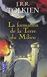 La formation de la Terre du Milieu by J.R.R. Tolkien (January 21,2013) - Pocket (January 21,2013)