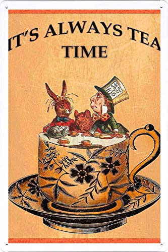 990 MIKLE It's Always Tea Time Style Man Cave Shed Bar/PubRetroPoster Plaque Garage InchesMetal Sign Metal Decor Wall Sign Wall Poster Wall Decor Door Plaque TIN Sign 8x12in