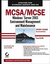 MCSA / MCSE: Windows Server 2003 Environment Management and Maintenance Study Guide: Exam 70-290 by Donald, Lisa, Chellis, James (January 24, 2006) Paperback 2