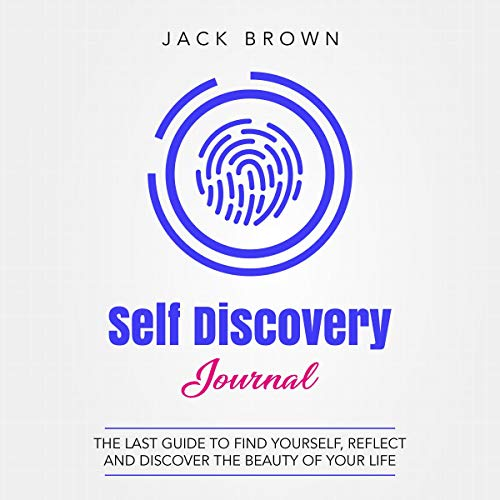 Self Discovery Journal Audiobook By Jack Brown cover art