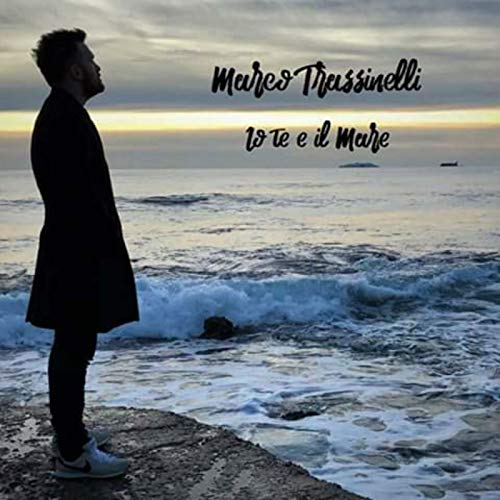 Io te e il mare [Explicit]