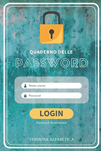 Quaderno delle password: Versione alfabetica | Password organizer | agenda per password alfabetica | Taccuino per indirizzi web, username e password | ... per ufficio | Organizer personali | 104 pag.