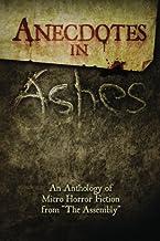 Anecdotes in Ashes