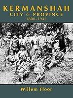 Kermanshah: City and Province, 1800-1945