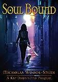 Soul Bound: A Kat Drummond Prequel Short Story (Kindle Edition)