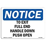 OSHA Notice Sign - to Exit Pull Red Handle Down Push Open | Rigid Plastic Sign | Protect Your Business, Work Site, Warehouse & Shop Area | Made in The USA