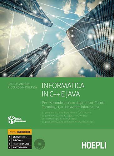 Informatica in C e C++ e Java. Per il secondo biennio degli Ist. tecnici industriali. Con e-book. Con espansione online