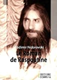 Le roman de Raspoutine - Corps 16 - 01/04/2012