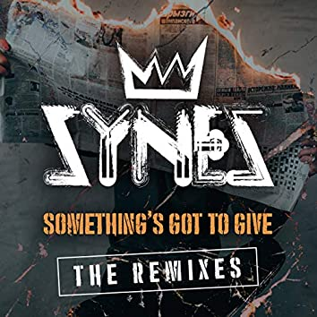 Something's Got to Give: The Remixes