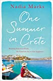 One Summer in Crete: Escape to a Magical Greek Island in This Gripping Holiday Read