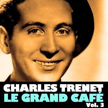 La grand café, Vol. 3