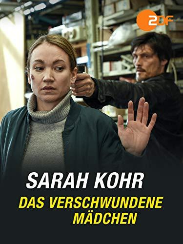 Sarah Kohr - Das verschwundene Mädchen