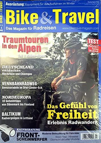 Bike & Travel. Das Magazin für Radreisen. Heft 1/2016