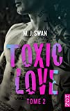 Toxic Love - tome 2 (HQN)