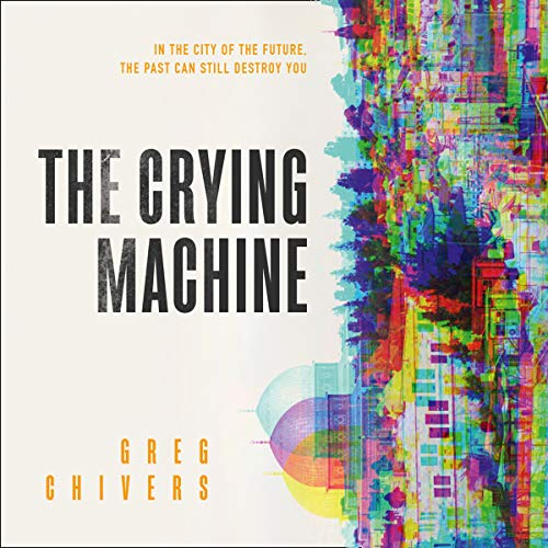 The Crying Machine cover art